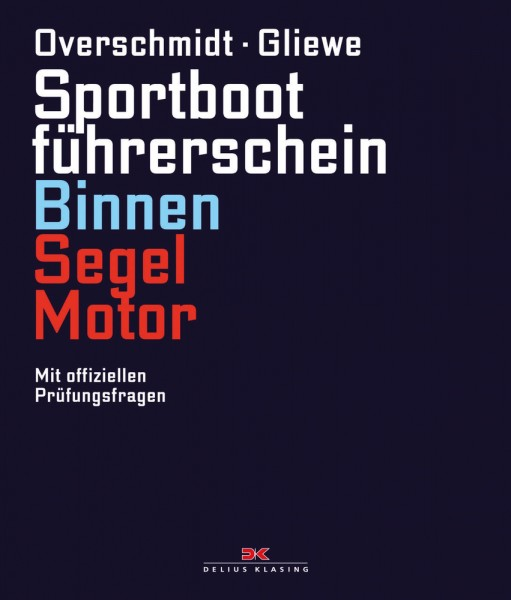 SBF Binnen Segel + Motor - Lehrbuch
