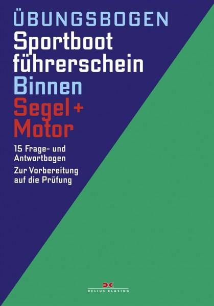 Übungsbögen Sportbootführerschein Binnen Segel/Motor